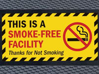 Super Scrape Sign Mat - Smoke Free Facility - 3' x 5' or 4' x 6' Mats