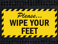 Wipe Your Feet Sign Mat - Wiper/Scraper