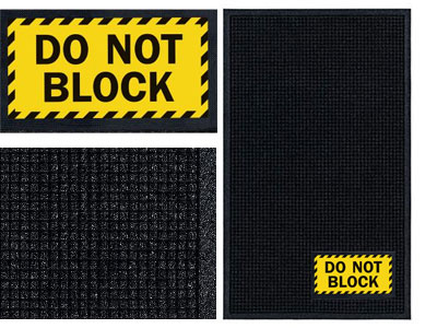 Do Not Block Sign Mat - Wiper/Scraper
