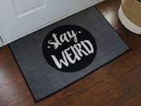 Stay Weird Motivational Floor Mat
