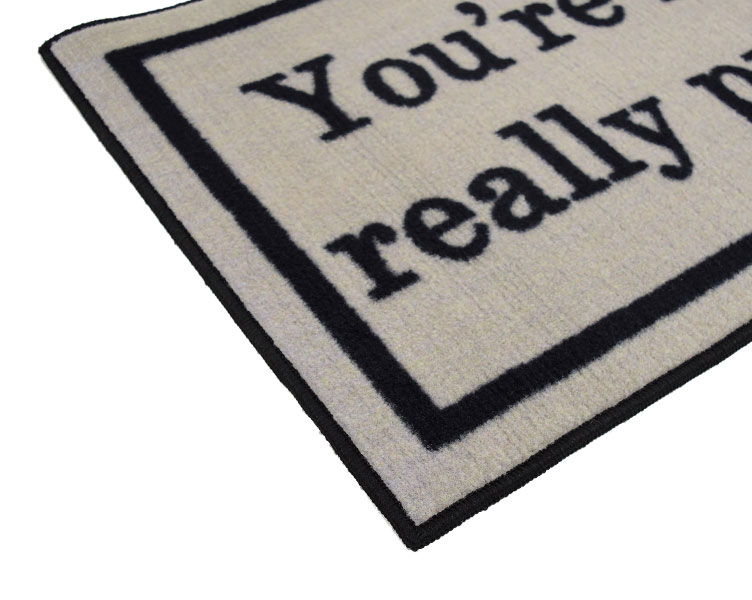 You're Like Really Pretty Welcome Door Mat - Tan - 2' x 3'