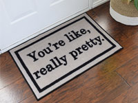 You're Like Really Pretty Welcome Door Mat - Tan - 2' x 3' GM-19003377