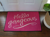 "Hello Gorgeous Welcome Door Mat - 22"" x 32"""