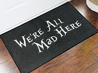 We're All Mad Here Welcome Door Mat - 2' x 3' GM-19025601